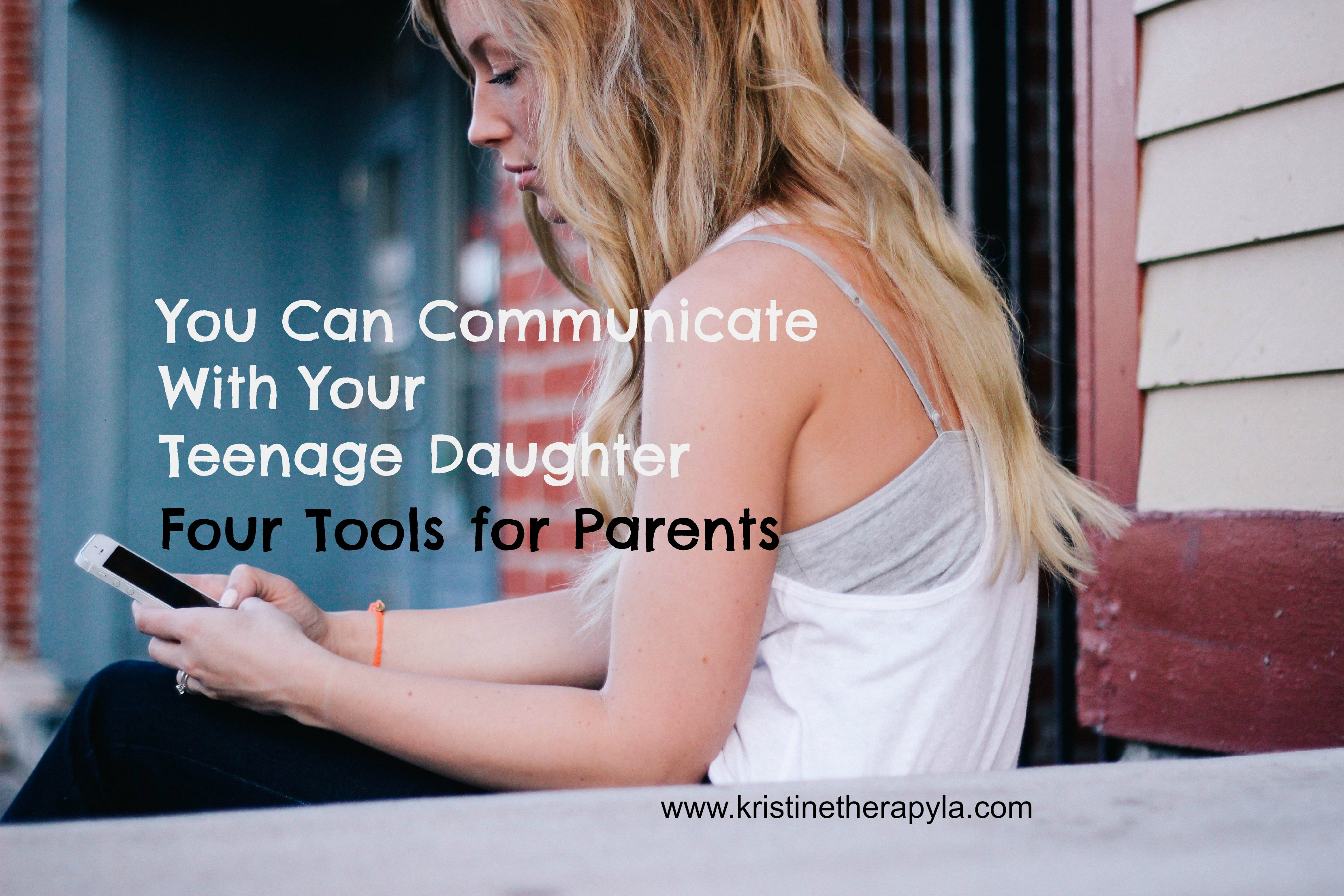 communicate with your teenage daughter